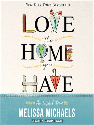 cover image of Love the Home You Have